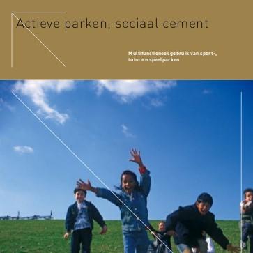 Actieve parken, sociaal cement